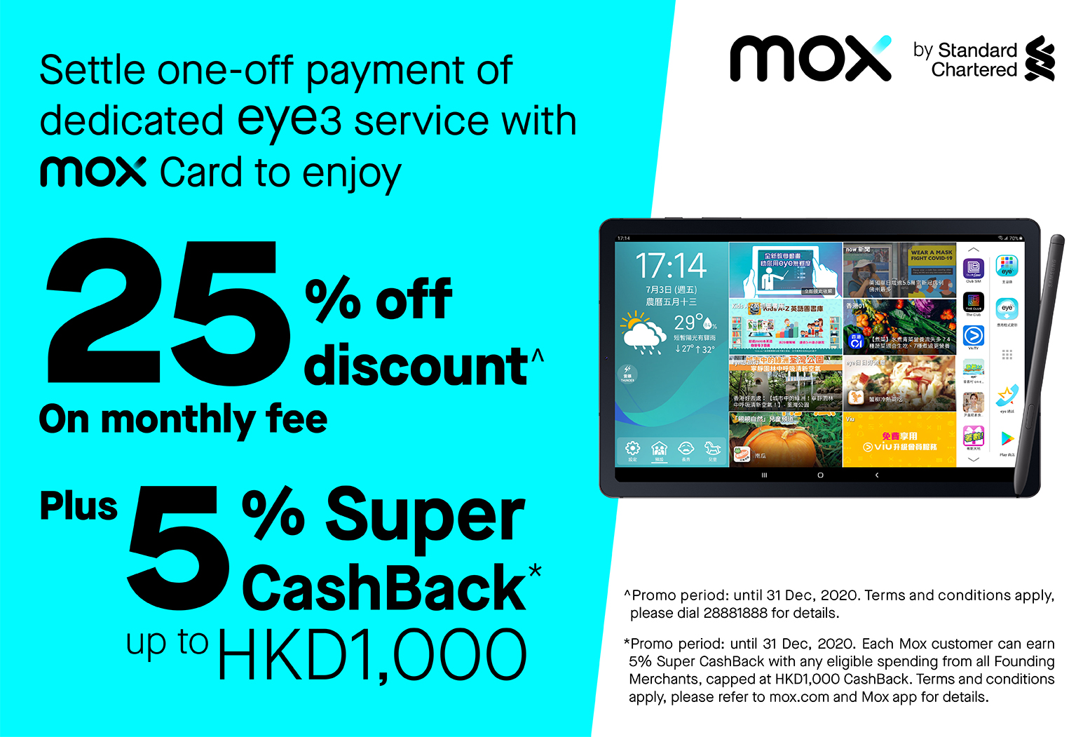 Get 25% off your monthly fee for designated eye3 Service plans when subscribing with your Mox Card