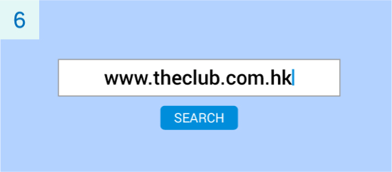 If you have not yet registered as a member of The Club, or have not logged into your The Club account, please go to The Club's website at www.theclub.com.hk to register or login